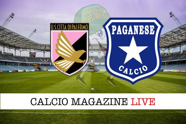 Palermo Paganese cronaca diretta live risultato in tempo reale