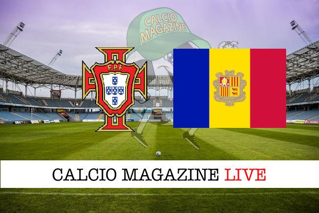 Portogallo Andorra cronaca diretta live risultato in tempo reale