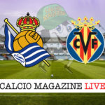 Real Sociedad Villarreal cronaca diretta live risultato in tempo reale