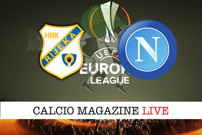 Rijeka Napoli cronaca diretta live risultato in tempo reale