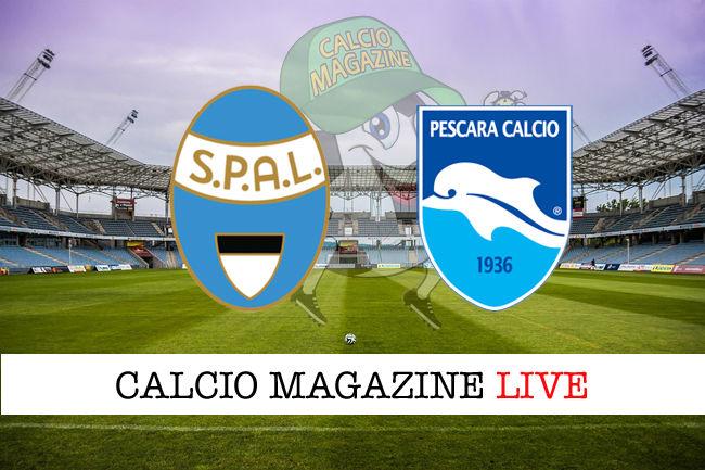 SPAL Pescara cronaca diretta live risultato in tempo reale