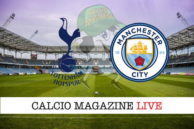 Tottenham Manchester City cronaca diretta live risultato in tempo reale