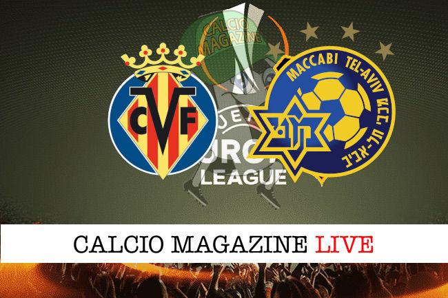 Villareal Maccabi Tel Aviv cronaca diretta live risultato in tempo reale