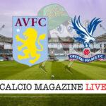 Aston Villa Crystal Palace cronaca diretta live risultato in tempo reale