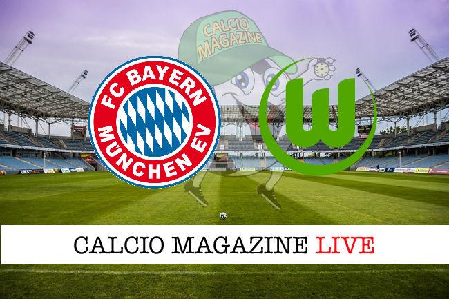 Bayern Monaco Wolfsburg cronaca diretta live risultato in tempo reale