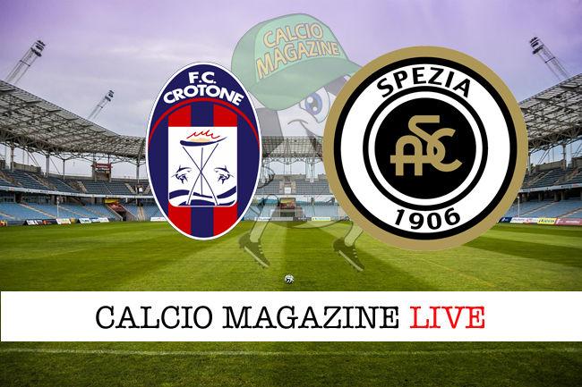 Crotone Spezia cronaca diretta live risultato in tempo reale