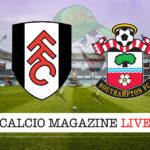 Fulham Southampton cronaca diretta live risultato in tempo reale