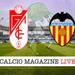 Granada Valencia cronaca diretta live risultato in tempo reale