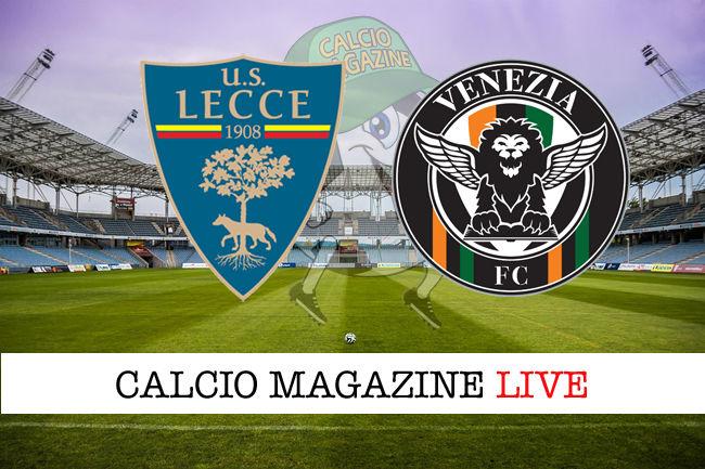 Lecce Venezia cronaca diretta live risultato in tempo reale
