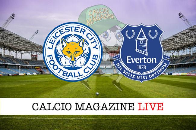 Leicester Everton cronaca diretta live risultato in tempo reale