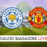 Leicester Manchester United cronaca diretta live risultato in tempo reale