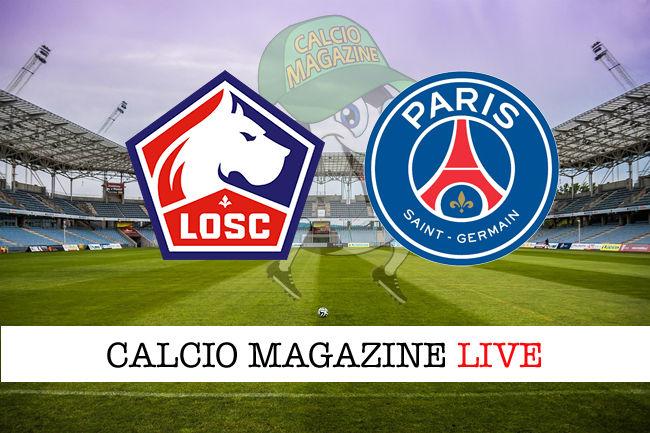 Lille PSG cronaca diretta live risultato in tempo reale