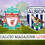 Liverpool West Bromwich cronaca diretta live risultato in tempo reale