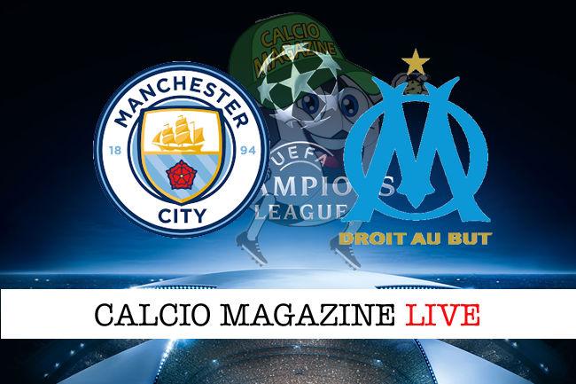 Manchester City Marsiglia cronaca diretta live risultato in tempo reale