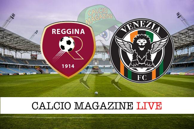Reggina Venezia cronaca diretta live risultato in tempo reale