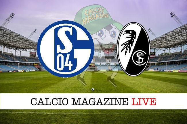 Schalke 04 Friburgo cronaca diretta live risultato in tempo reale
