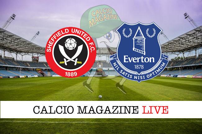 Sheffield United Everton cronaca diretta live risultato in tempo reale