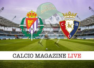 Valladolid Osasuna cronaca diretta live risultato in tempo reale