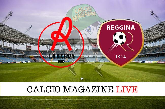 Vicenza Reggina cronaca diretta live risultato in tempo reale