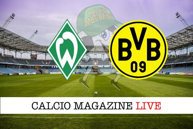 Werder Brema Borussia Dortmund cronaca diretta live risultato in tempo reale
