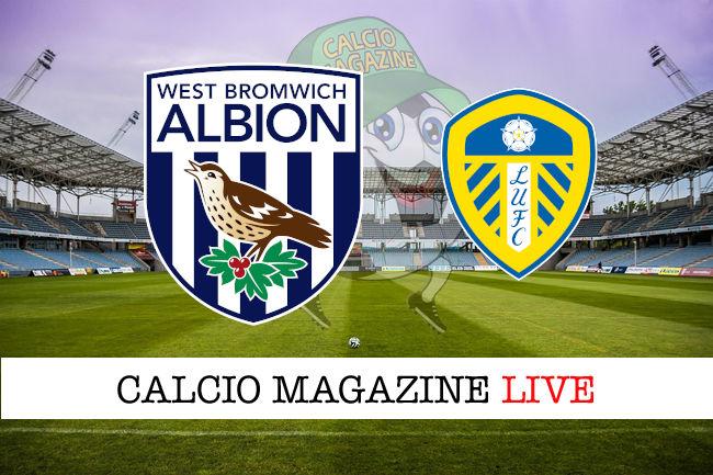 West Bromwich Leeds cronaca diretta live risultato in tempo reale