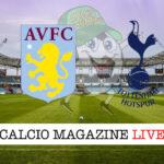 Aston Villa Tottenham cronaca diretta live risultato in tempo reale