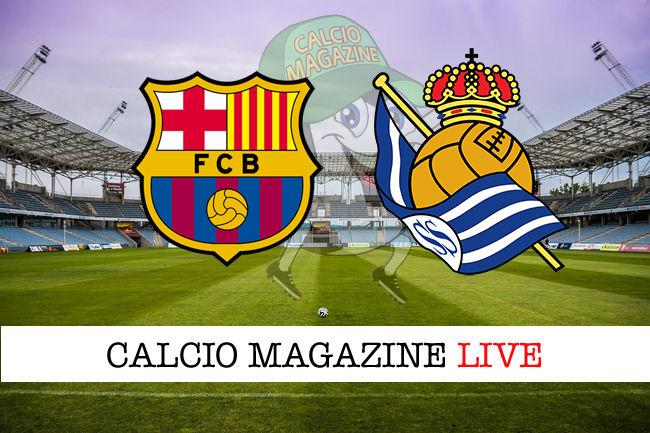 Barcellona Real Sociedad cronaca diretta live risultato in tempo reale