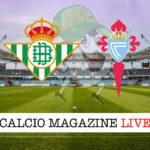 Betis Celta Vigo cronaca diretta live risultato in tempo reale