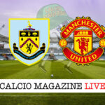 Burnley Manchester United cronaca diretta live risultato in tempo reale