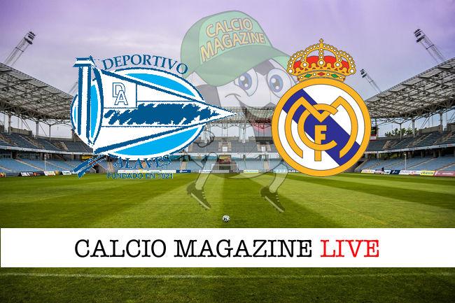 Deportivo Alaves Real Madrid cronaca diretta live risultato in tempo reale