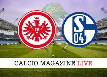 Eintracht Francoforte Schalke 04 cronaca diretta live risultato in tempo reale