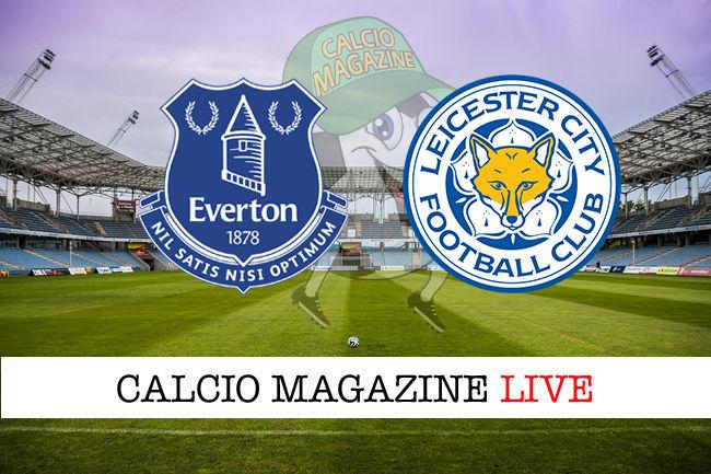 Everton Leicester cronaca diretta live risultato in tempo reale