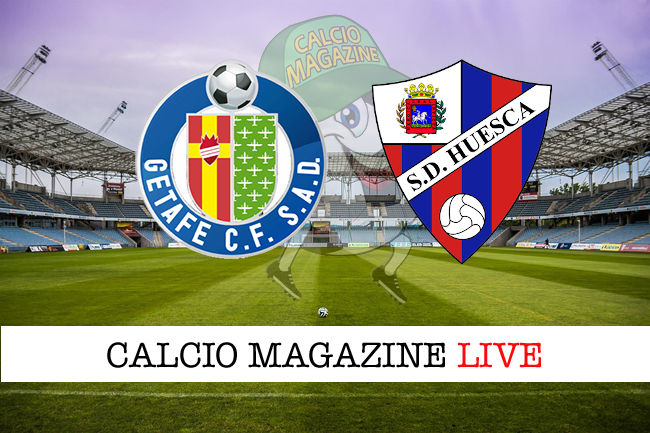 Getafe Huesca cronaca diretta live risultato in tempo reale