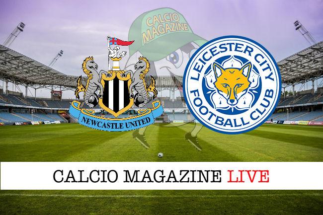 Newcastle Leicester cronaca diretta live risultato in tempo reale