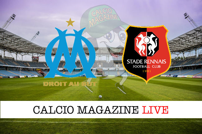 Olympique Marsiglia Rennes cronaca diretta live risultato in tempo reale