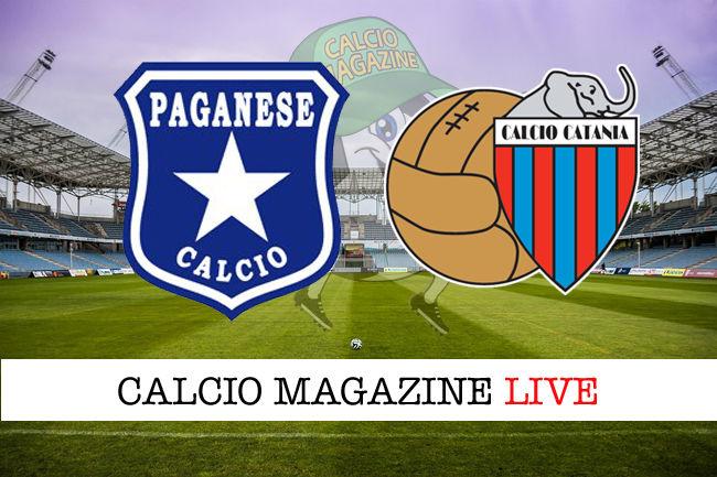 Paganese Catania cronaca diretta live risultato in tempo reale
