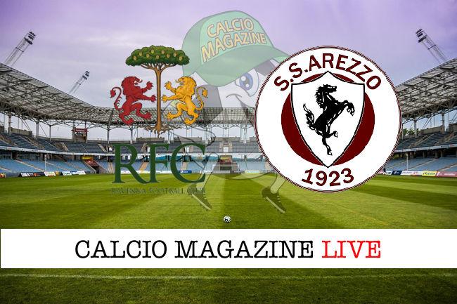 Ravenna Arezzo cronaca diretta live risultato in tempo reale