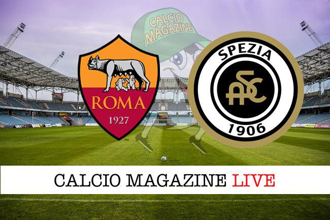 Roma Spezia cronaca diretta live risultato in tempo reale