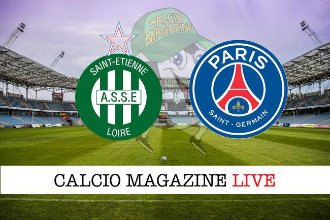 St Etienne PSG cronaca diretta live risultato in tempo reale