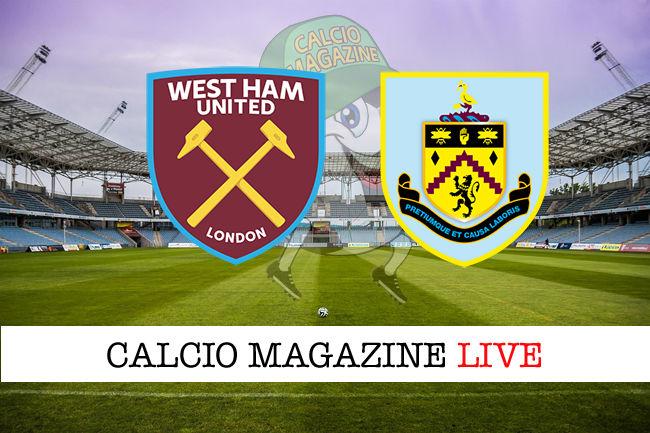 West Ham Burnley cronaca diretta live risultato in tempo reale