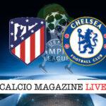 Atletico Madrid Chelsea cronaca diretta live risultato in tempo reale