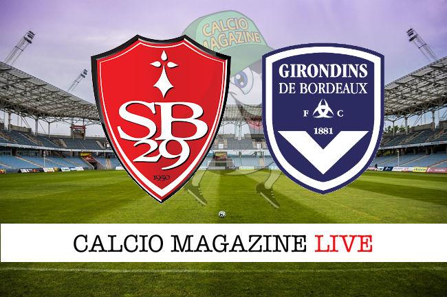 Brest Bordeaux cronaca diretta live risultato in tempo reale