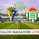 Cadice Real Betis cronaca diretta live risultato in tempo reale