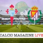 Celta Vigo Valladolid cronaca diretta live risultato in tempo reale