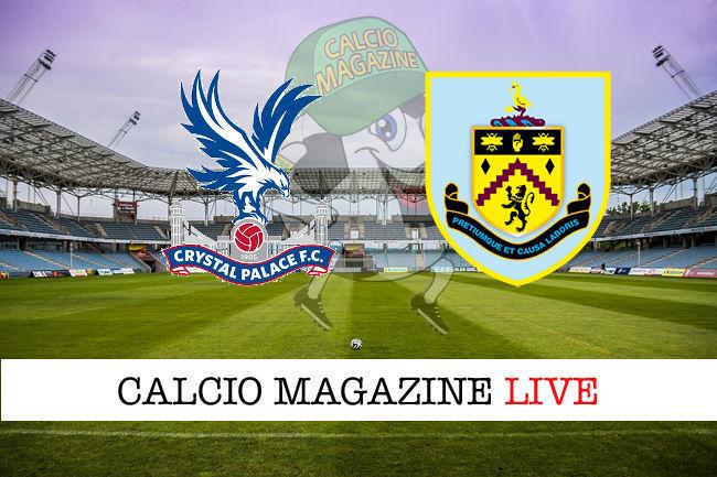 Crystal Palace Burnley cronaca diretta live risultato in tempo reale