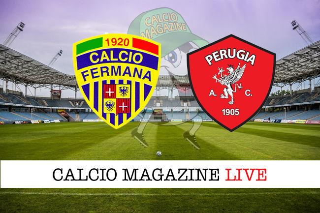Fermana Perugia cronaca diretta live risultato in tempo reale
