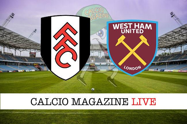 Fulham West Ham cronaca diretta live risultato in tempo reale
