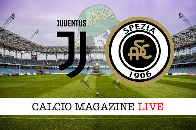 Juventus Spezia cronaca diretta live risultato in tempo reale