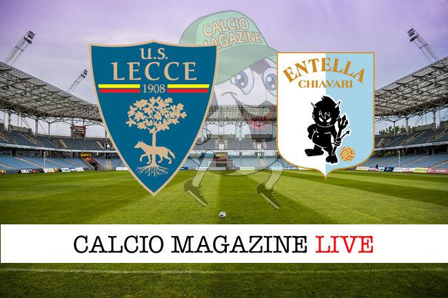Lecce Virtus Entella cronaca diretta live risultato in tempo reale