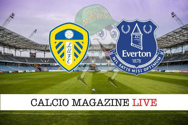Leeds Everton cronaca diretta live risultato in tempo reale